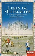 Annette Großbongardt: Leben im Mittelalter ★★★★
