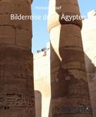 Hermann Josef: Bilderreise durch Ägypten