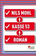 Nils Mohl: Kasse 53 ★★★