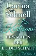 Carina Schnell: Die Kurtisane ★★★★