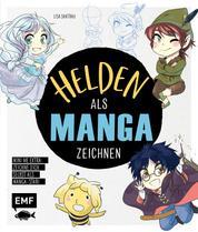 Helden als Manga zeichnen - Trick- und Kultfiguren im Chibi- und Shojo-Look malen – Extra: Zeichne dich selbst als Manga-Star – Mini-Me!