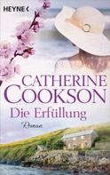 Catherine Cookson: Die Erfüllung ★★★★