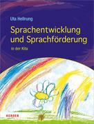 Uta Hellrung: Sprachentwicklung und Sprachförderung in der Kita
