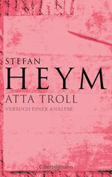 Atta Troll - Versuch einer Analyse - Stefan-Heym-Werkausgabe