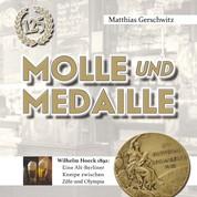 Molle und Medaille - Wilhelm Hoeck 1892: Eine Alt-Berliner Kneipe zwischen Zille und Olympia
