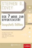 Stephen R. Covey: Die 7 Wege zur Effektivität Snapshots Edition ★★★★