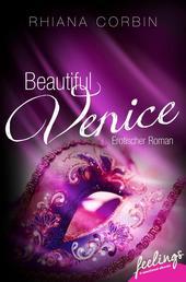 Beautiful Venice - Erotischer Roman