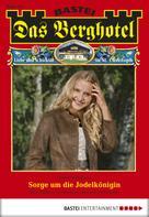 Verena Kufsteiner: Das Berghotel - Folge 153