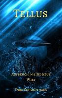 Dirk Schmidthaus: Tellus ★★★★
