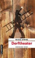 Wildis Streng: Dorftheater ★★★