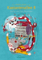 Andrea Jacobi: Kastanienallee 8 - Sophie und Herr November (Bd. 2)