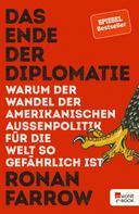 Ronan Farrow: Das Ende der Diplomatie ★★★★★