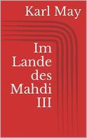Karl May: Im Lande des Mahdi III