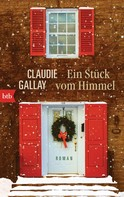 Claudie Gallay: Ein Stück vom Himmel ★★★★