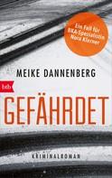 Meike Dannenberg: Gefährdet ★★★★