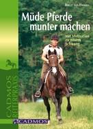 Birgit van Damsen: Müde Pferde munter machen ★★