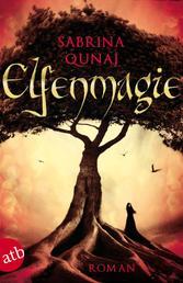 Elfenmagie - Roman