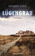 Hendrik Berg: Lügengrab ★★★★
