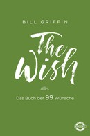 Bill Griffin: The Wish ★★★