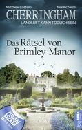 Matthew Costello: Cherringham - Das Rätsel von Brimley Manor ★★★★