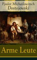 Fjodor Dostojewski: Arme Leute