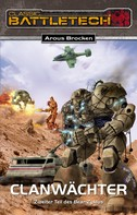 Arous Brocken: BattleTech 12: Bear-Zyklus 2 ★★★★★