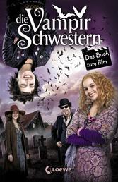 Die Vampirschwestern - Das Buch zum Film
