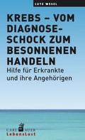 Lutz Wesel: Krebs – vom Diagnoseschock zum besonnenen Handeln ★★★★