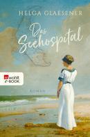 Helga Glaesener: Das Seehospital ★★★★