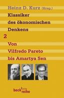 Heinz D. Kurz: Klassiker des ökonomischen Denkens Band 2 ★★★★★