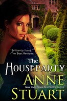 Anne Stuart: The Houseparty ★★★★