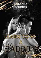 Susanna Schober: Learn to be a Bad Boy ★★★★