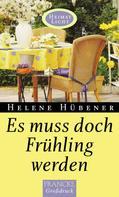 Helene Hübener: Es muss doch Frühling werden