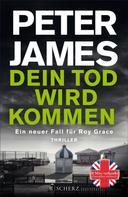 Peter James: Dein Tod wird kommen ★★★★★