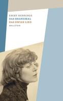 Emmy Hennings: Das Brandmal – Das ewige Lied
