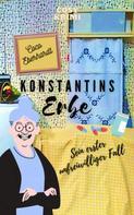 Coco Eberhardt: Konstantins Erbe