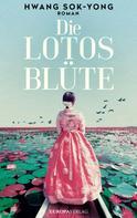 Hwang Sok-Yong: Die Lotosblüte ★★★★
