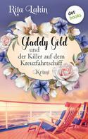 Rita Lakin: Gladdy Gold und der Killer auf dem Kreuzfahrtschiff: Band 2 ★★★★