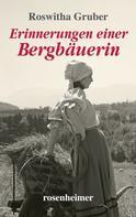 Roswitha Gruber: Erinnerungen einer Bergbäuerin ★★★★★