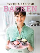 Cynthia Barcomi: Backen. I love baking - ★★★★
