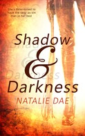 Natalie Dae: Shadow and Darkness
