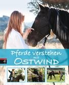 Almut Schmidt: Pferde verstehen mit Ostwind ★★★★