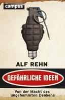 Alf Rehn: Gefährliche Ideen ★★★