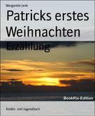 Margarete Lenk: Patricks erstes Weihnachten