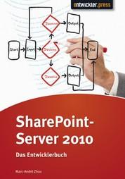 Share Point Server 2010 - Das Entwicklerbuch
