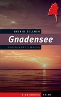 Ingrid Zellner: Gnadensee ★★★★★