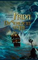 Florian Kofler: Frida - Die Schlacht um Rii ★★★★★