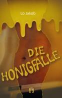 Lo Jakob: Die Honigfalle ★★★★