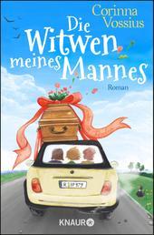 Die Witwen meines Mannes - Roman