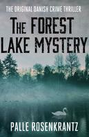 Palle Rosenkrantz: The Forest Lake Mystery